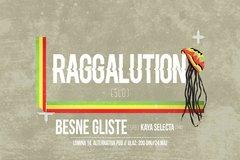Raggaluttion :: Kaya Selecta :: Besne Gliste