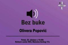 BEZ BUKE: Olivera Popović