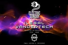 Electric Sunday ● Vandertech & Ilegal