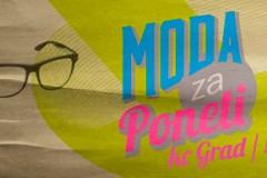 Julska Moda za poneti - 5-7. jul @ KC Grad