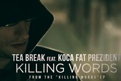 Novi spot za TEA BREAK - Killing Words