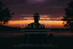 LOST IN A DREAM: HIISHII PHOTO izložba fotografija sa drugog dela planete - Indonezija, Bali!