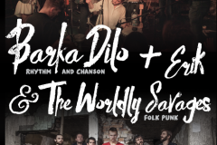 BARKA DILO & ERIK and THE WORLDLY SAVAGES: Prava internacionalna muzička fešta sa dva originalna i energična sastava!