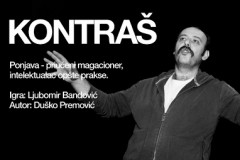 KONTRAŠ: Monodrama LJubomira Bandovića u Savamali!