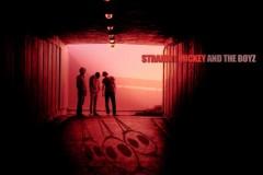STRAIGHT MICKEY AND THE BOYZ: Album prvenac furiozne trojke konačno je objavljen!