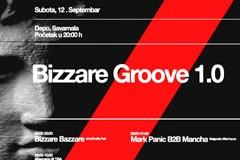 Bizzare Groove: 10+ sati programa u Depo Magacinu!