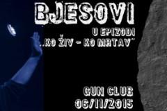 Koncert BJESOVA u Gun clubu: Ko živ, ko mrtav!
