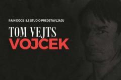 Le Studio & Rain Dogs: Tom Vejts Vojcek - Ekspresivni komad koji se bavi ludilom i opsesijom!