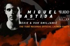 MIGUEL BASTIDA: THE TUBE RECORDS Official Launch Party