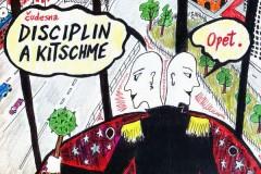 DISCIPLIN A KITSCHME: Samo disciplina!