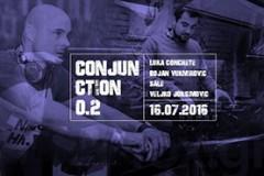 CONJUNCTION 0.2 ljulja Povetarac ove subote