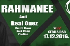 Rahmanee i Real Onez ove subote u Gerila baru