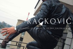 Psihozis 43.2: Izložba Nenada Rackovića