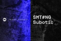 SMT#nG i Subotić ovog petka u Mladosti