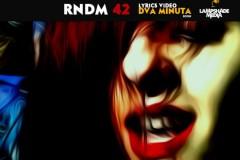 Dva minuta za kraj: Poslednji singl benda RNDM 42