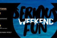 Barutana: Serious Fun Weekend