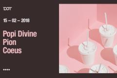 Popi Divine, Pion i Coeus u klubu DOT