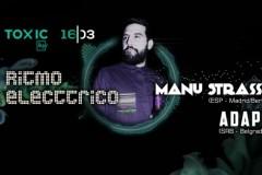 RITMO ELECTTRICO: Manu Strase & Adapt @ Toxic Bar