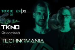 Toxic bar Technomania: TKNO & Groovytech