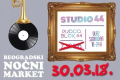 """NE PROPUSTITE 12. BEOGRADSKI NOĆNI MARKET """"STUDIO 44""""- DISKO ATMOSFERA NA PIJACI """"BLOK 44"""""""