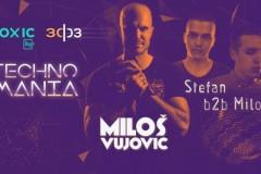 Technomania: Milos Vujovic & Stefan Jović b2b Miloš Belić