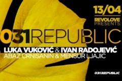 031 Republic gruvaju 13. aprila u Novom Pazaru na RevoLove žurci