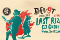 LAST RIZLA na DEV9T festivalu!