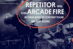 REPETITOR na turneji sa Arcade Fire!