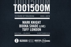Toolroom 15 u Barutani: Mark Knight-u i Booka Shade-u se pridružuju Tuff London