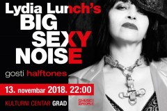 LYDIA LUNCH'S BIG SEXY NOISE (New York, NY, U.S.A.) @KC GRAD