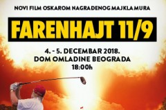 """Srpska premijera filma """"Farenhajt 11/9"""" & Debata """"Kako je došlo do ovoga i kako se izlazi iz ovoga?"""""""