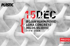 Milos Vujovic, Luka Concrete i Bojan Vukmirovic 15. decembra u klubu Plastic