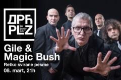 GILE & MAGIC BUSH - Retko svirane pesme na Dorćol Platz-u