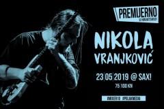 Nikola Vranjković hrvatskoj publici premijerno se predstavlja ekskluzivnim koncertom u Sax!-u
