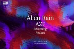 Alien Rain i AZF će imati svoj beogradski debi 13. Aprila