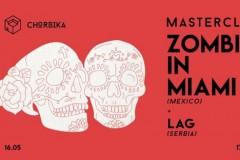 Chorbika Masterclass w. Zombies in Miami @KCLab