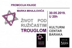 """Promocija knjige Marka Mihajlovića """" Život pod ružičastim trouglom """""""