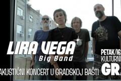 Lira Vega Big Band - Akustični koncert u bašti KC Grada 16. avgusta