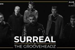 Surreal feat. Grooveheadz u petak u Garaži!
