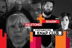 Knap Club predstavlja: HALFTONES + SHAKIN`