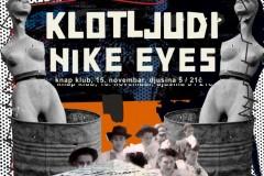 Klotljudi + Nike Eyes u klubu Knap