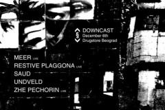 Restive Plaggona i Meer uživo na prvom Downcast-u