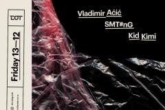 Vladimir Aćić, SMT#nG i Kid Kimi u klubu DOT