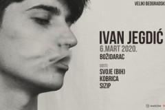 Veliki koncert Ivana Jegdića u Božidarcu 6.marta
