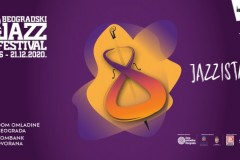 36. BEOGRADSKI DŽEZ FESTIVAL: TIME FOR JAZZISTANCE