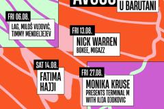 Avgust u Barutani uz Nicka Warrena, Fatimu Hajji, Moniku Kruse i lokalne di-džej heroje