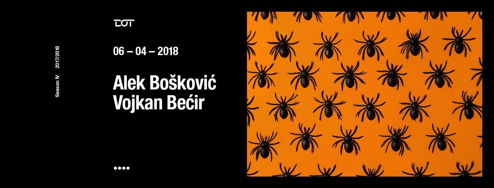 NUDGE, Alek Bošković, Vojkan Bećir
