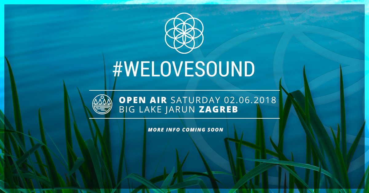 We Love Sound, Zagreb 2018