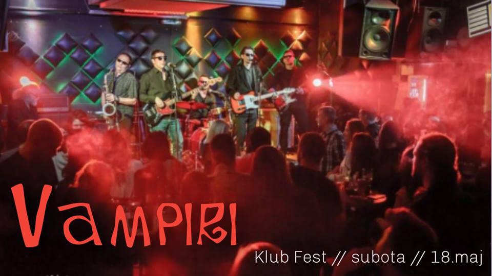 Vampiri, Klub Fest