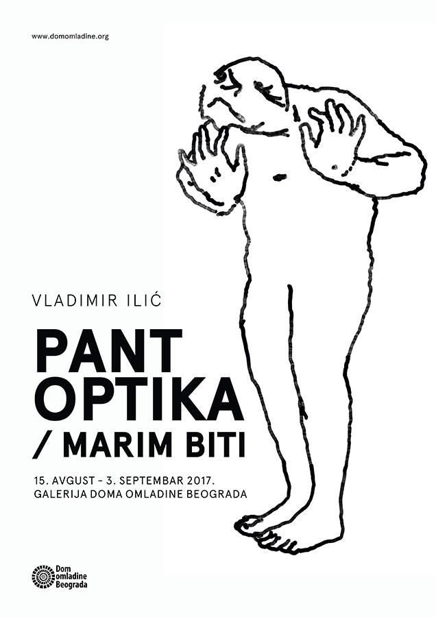 Dom Omladine Beograd Izložba Vladmir Ilić Pantoptika
